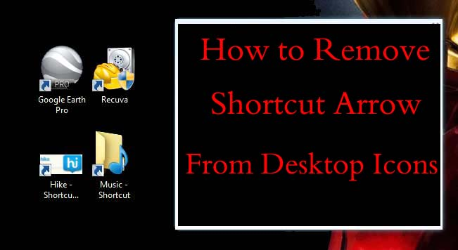 How to remove shortcut arrow from desktop icons in windows 8