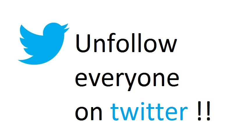 How to unfollow everyone on twitter at the same time!