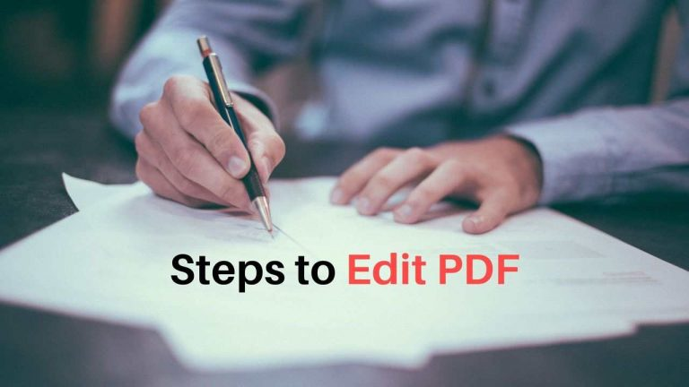 How to Edit A PDF File? (In 5 different ways)