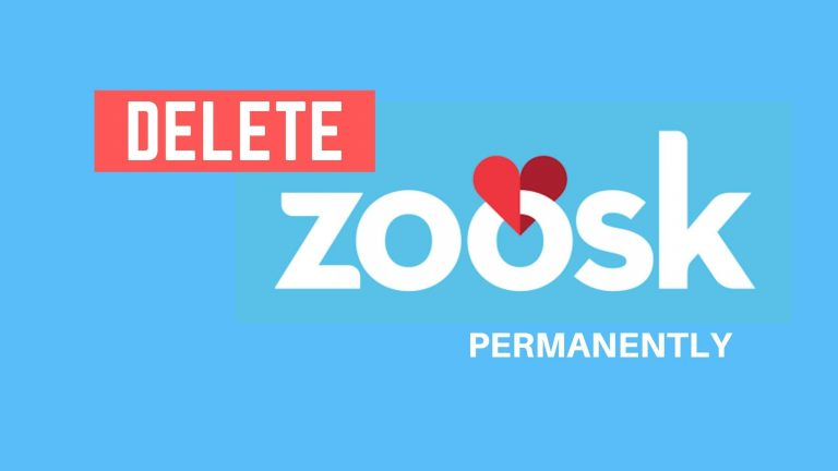 How to Delete Your Zoosk Account Permanently? [2021]