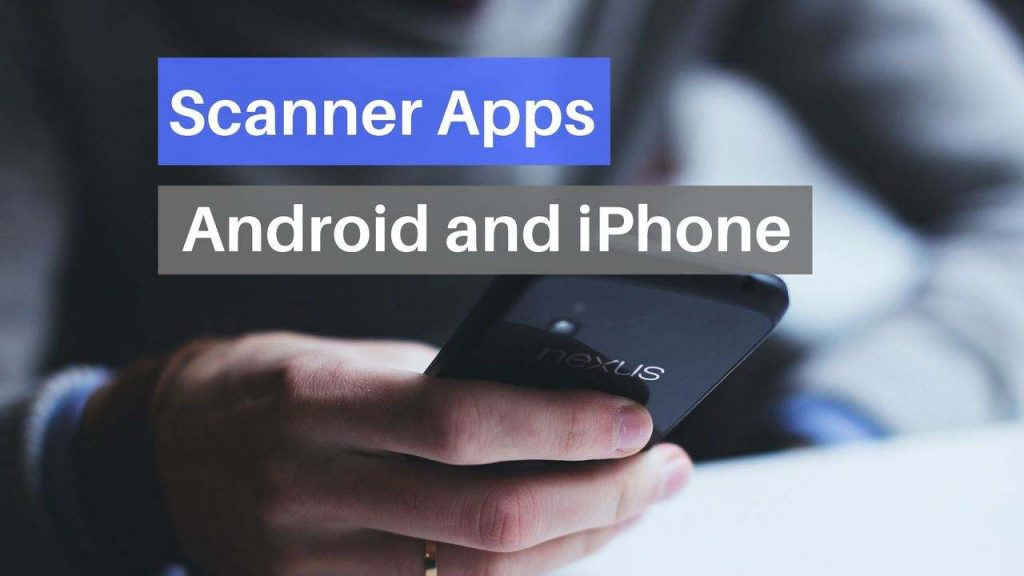 Scanner Apps android and iphone