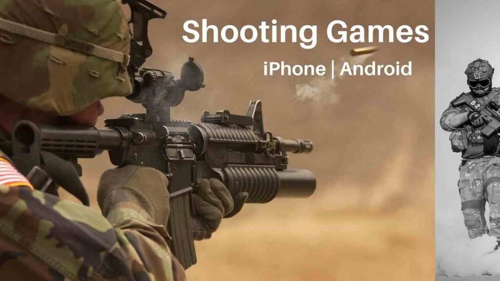 Shooting Games for Mobile