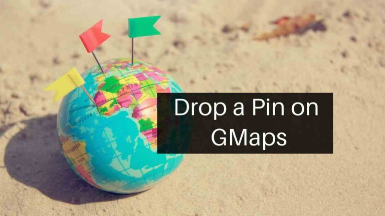 How to Drop a Pin on Google Maps [Android iOS PC]