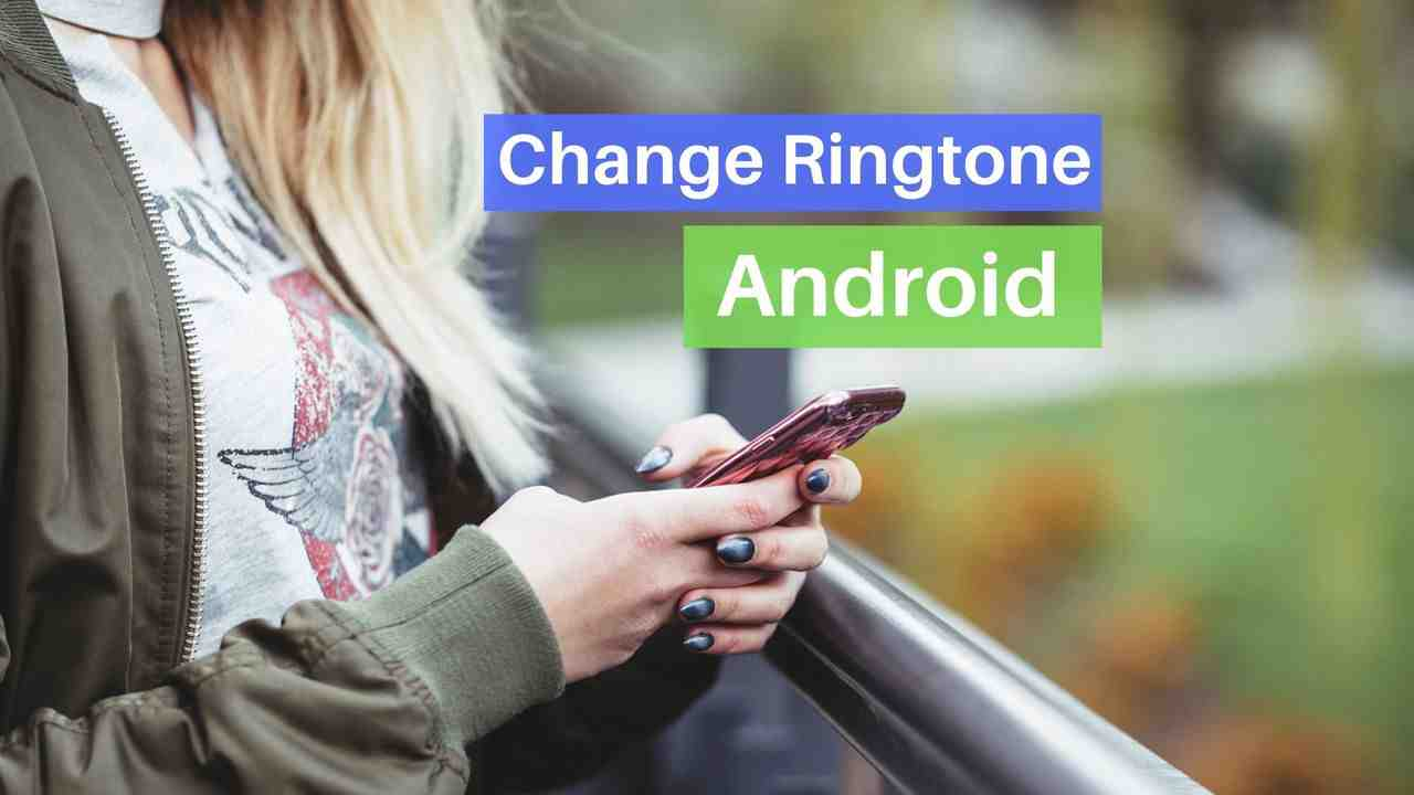 How to Change Android default ringtone