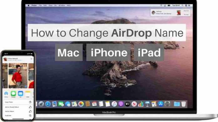 How to change Airdrop name
