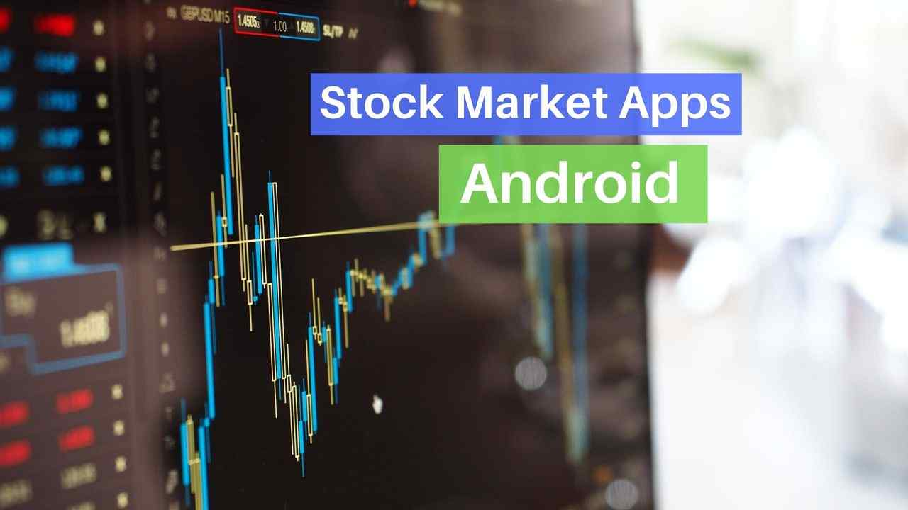 Stock Market Apps Android