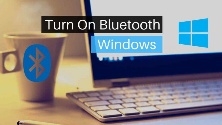 How To Turn On Bluetooth in Windows 11 & 10