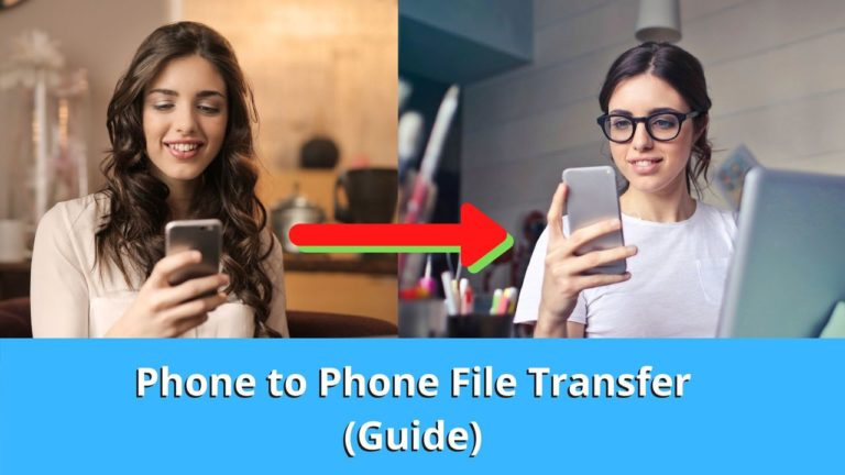 Transfer Files from Phone to Phone [Android and iOS]