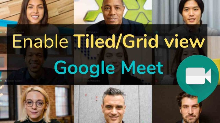 How to Enable Tiled or Grid view on Google Meet