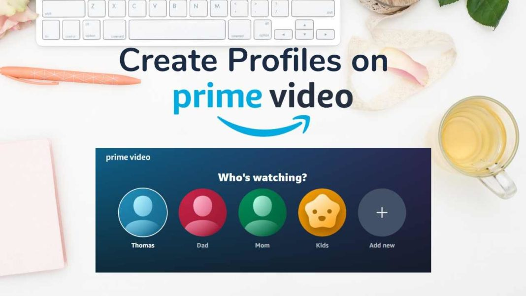 How to create a profile on Prime Video