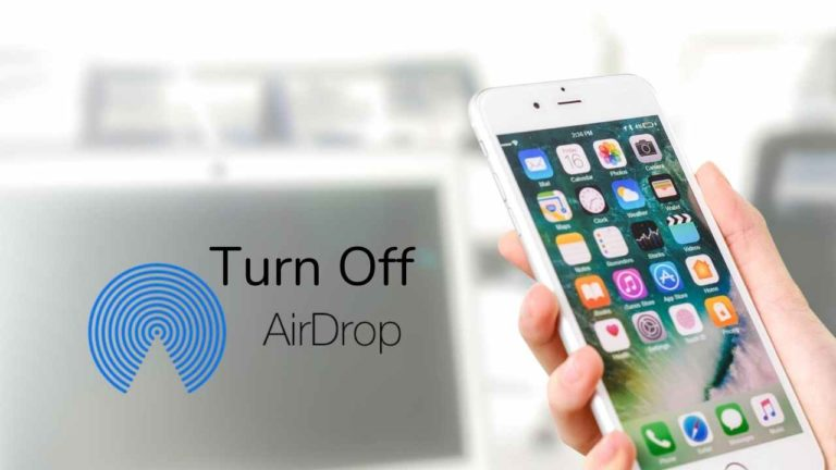 2 Quick ways To Turn Off Airdrop on iPhone