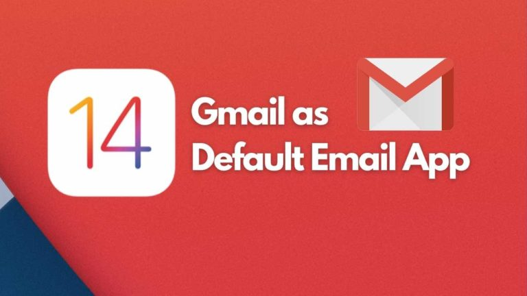 How to Set Gmail as Default Email on iOS 14