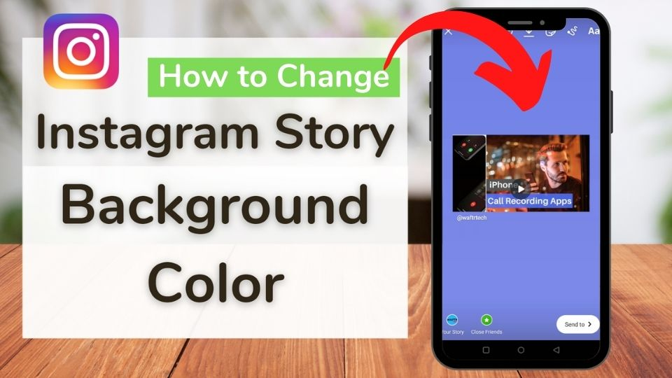 How to Change the Instagram Story Background Color behind Photo