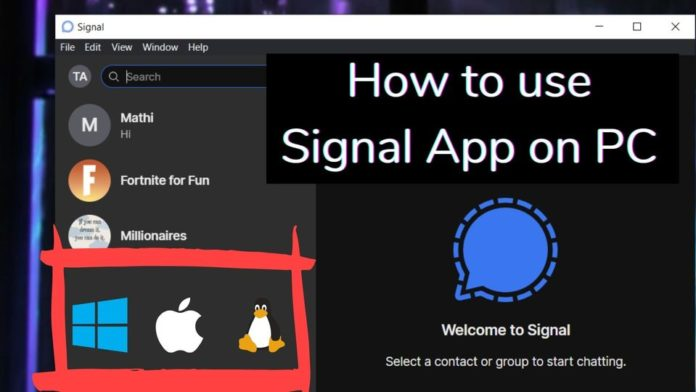 How to use Signal App on PC