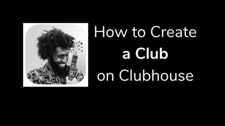 How to Create a Club on Clubhouse App