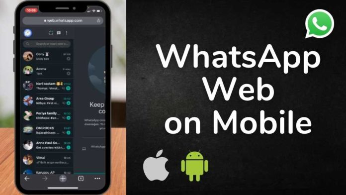 WhatsApp web on iPhone and Android