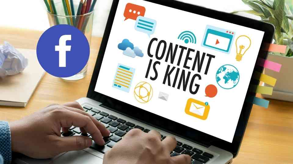 Facebook Marketing tips - Content is king