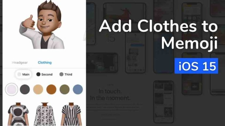 How to add Clothes to Memojis?