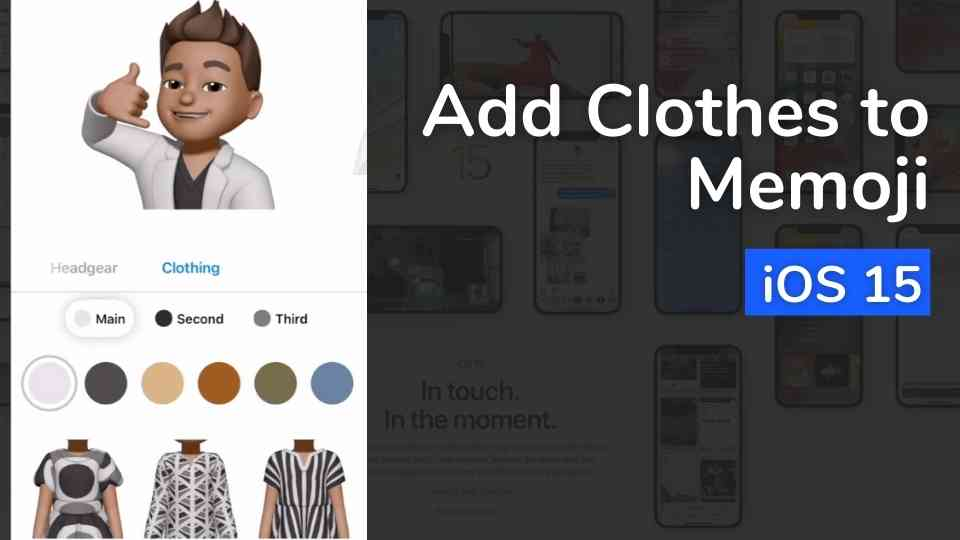 How to Add cloths to Memoji