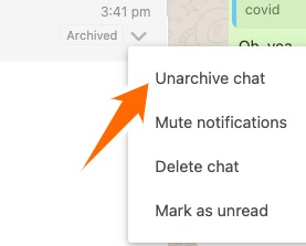 Select Unarchived chat in the dropdown.