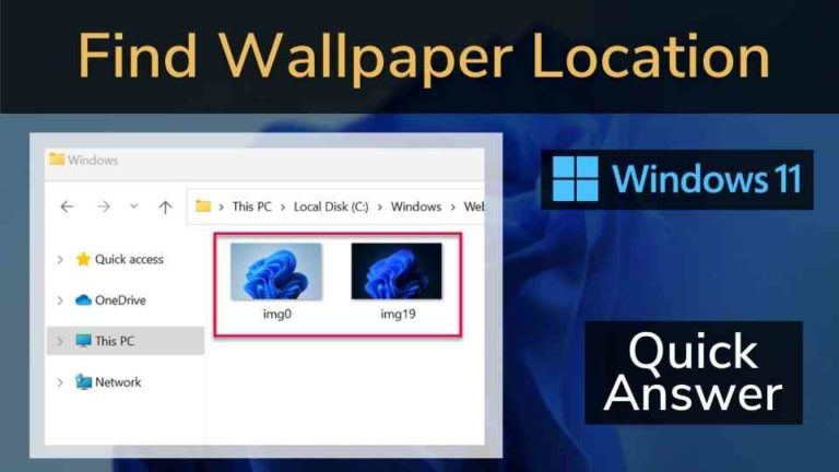 How to find Windows 11 wallpaper location?